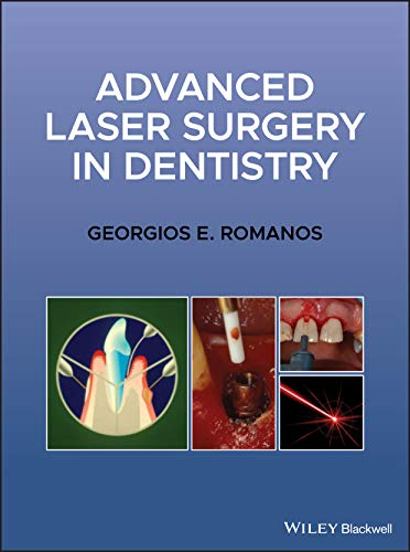 Compare Textbook Prices for Advanced Laser Surgery in Dentistry 1 Edition ISBN 9781119583301 by Romanos, Georgios E.