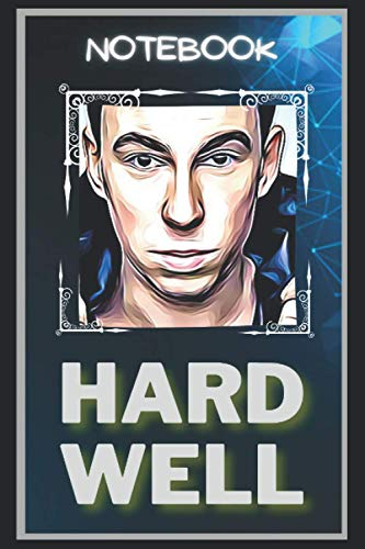 Hardwell Notebook: A Multipurpose and High Quality Notebook That Can Be used as a Journal. (115+ Pages, 6 x 9, Lined)