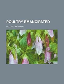 Poultry Emancipated