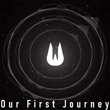 Our First Journey