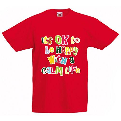 lepni.me Camisas para niños Está Bien ser Feliz con una Vida Tranquila: Mejores Citas de Vida, Ideas para Regalos (3-4 Years Rojo Multicolor)
