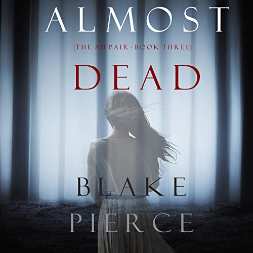 Almost Dead Audiobook By Blake Pierce cover art