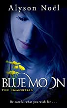 The Immortals: Blue Moon by Noel, Alyson (2010) Paperback