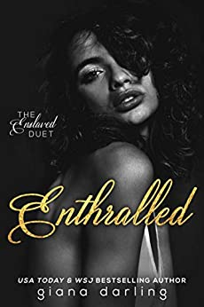 Enthralled: A Dark Romance (The Enslaved Duet Book 1) by [Giana Darling]