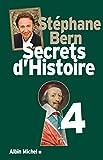 Secrets d'Histoire - Tome 4 - Format Kindle - 9782226294692 - 16,99 €