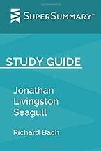 Study Guide: Jonathan Livingston Seagull by Richard Bach (SuperSummary)