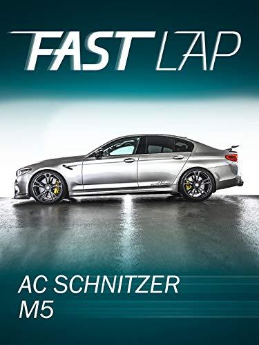 Fast Lap: AC Schnitzer M5