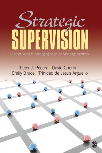 Strategic Supervision: A Brief Guide for Managing Social...