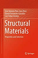 Structural Materials: Properties and Selection