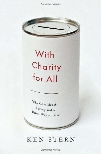 With Charity for All: Why Charities are Failing and a Better Way to Give (Hardback) - Common
