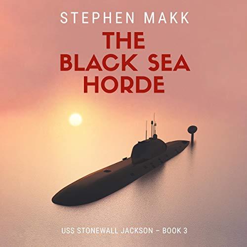 The Black Sea Horde Audiobook By Stephen Makk cover art