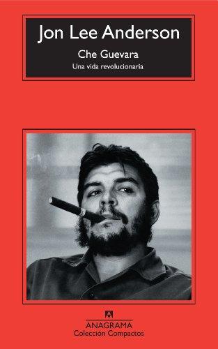 Che Guevara: Una vida revolucionaria (Compactos Anagrama)