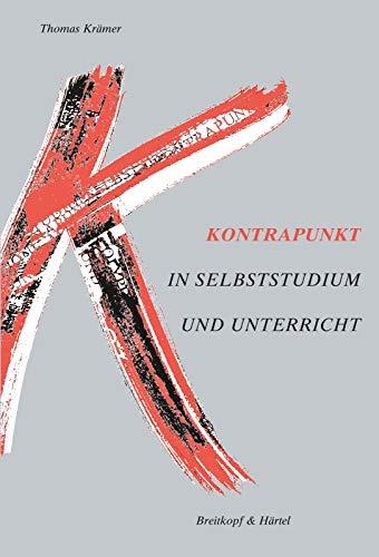 Kontrapunkt: Polyphone Musik in Selbststudium und Unterricht (BV 315): Polyphone Musik in Selbststudium und Uterricht