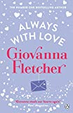Always With Love: The perfect heart-warming and uplifting love story to cosy up with (English Edition)