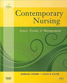 Contemporary Nursing (text only) 5th (Fifth) edition by B. Cherry DNSc MBA RN NEA-BC,S. R. Jacob PhD MSN RN