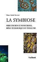 La symbiose de Marc-André Selosse