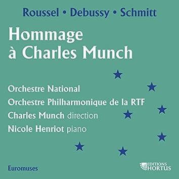 Roussel, Debussy & Schmitt: Hommage à Charles Munch