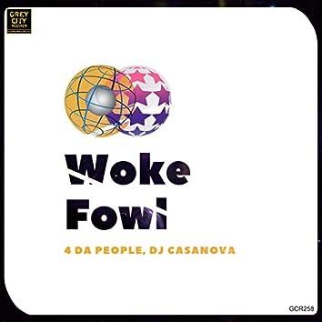 Woke Fowl
