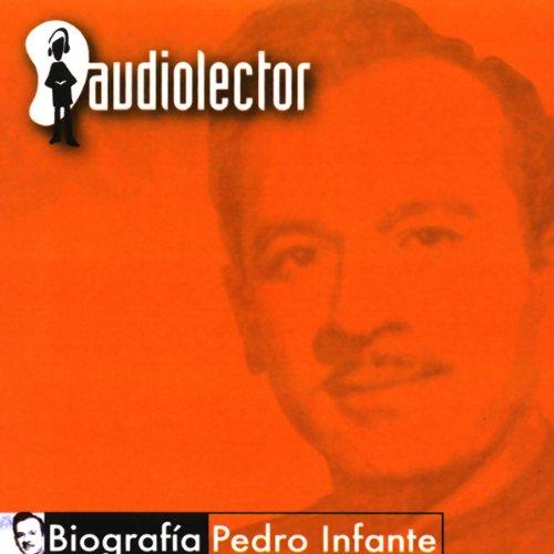 Pedro Infante audiobook cover art