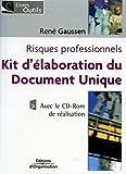 Risques professionnels - Kit d'élaboration du Document Unique (avec le CD-Rom de réalisation)