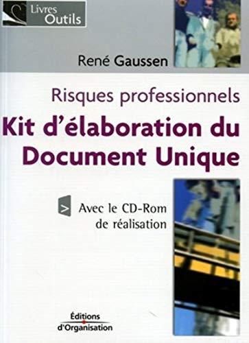 Risques professionnels : Kit d'élaboration du Document Unique (avec le CD-Rom de réalisation)