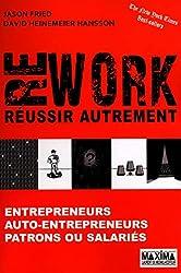 Rework : réussir autrement – Jason Fried