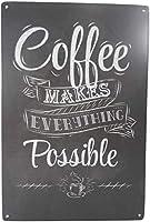 コーヒーはすべてを可能にします面白いティンサインバーパブガレージダイナーカフェ家の壁の装飾家の装飾アートポスターレトロヴィンテージ