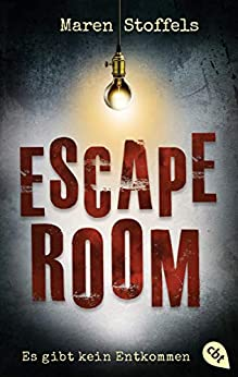 Escape Room – Es gibt kein Entkommen (German Edition) by [Maren Stoffels, Katja Hildebrandt]