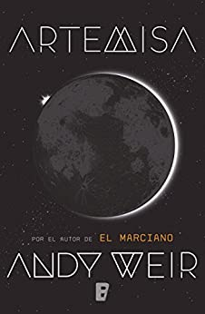 Artemisa (Spanish Edition) by [Andy Weir]
