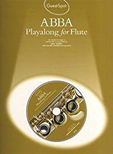 Partition variété, pop, rock... WISE PUBLICATIONS GUEST SPOT AVEC CD : ABBA POUR FLûTE TRAVERSIèRE Vent