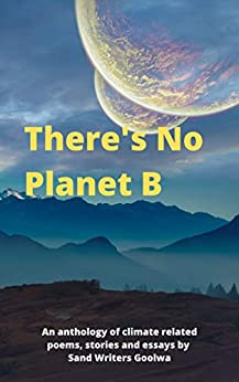 There's No Planet B by [Sand Writes Inc]