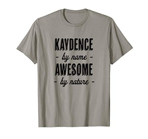 Kaydence by Name - Awesome by Nature   Funny and Cute Gift (Katja Kassin Mommy Blows Best)