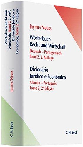 Wörterbuch Recht und Wirtschaft  Band II:  Deutsch - Portugiesisch