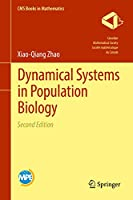 Dynamical Systems in Population Biology (CMS Books in Mathematics)