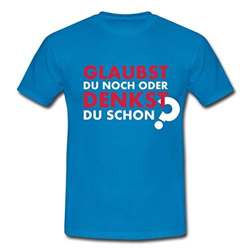 Glaubst du noch oder denkst du Schon? Männer T-Shirt, XL, Royalblau