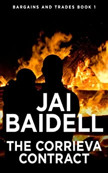 The Corrieva Contract (Bargains and Trades Book 1) by [Jai Baidell]