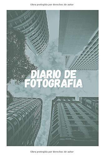Diario de Fotografía: Cuaderno para Fotógrafos | Apunta todo sobre tus instantáneas | Condiciones, Cámara, Objetivo, ISO, Exposición, Lente... | Tamaño A5