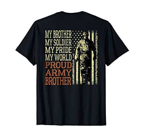 My Brother My Soldier My Pride My World Proud Army Brother T-Shirt