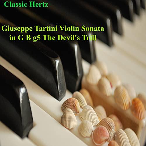 Giuseppe Tartini Violin Sonata in G B G5 the Devil's Trill