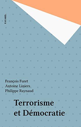 Terrorisme et Démocratie (French Edition)