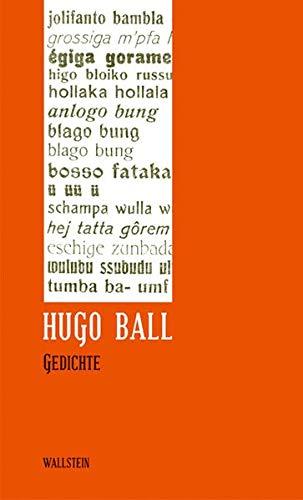 Hugo Ball: Sämtliche Werke und Briefe. Band 1: Gedichte