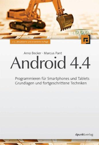 Android 4.4: Programmieren für Smartphones und Tablets - Grundlagen und fortgeschrittene Techniken