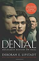Denial: Holocaust History on Trial by Deborah E. Lipstadt(2016-09-06)
