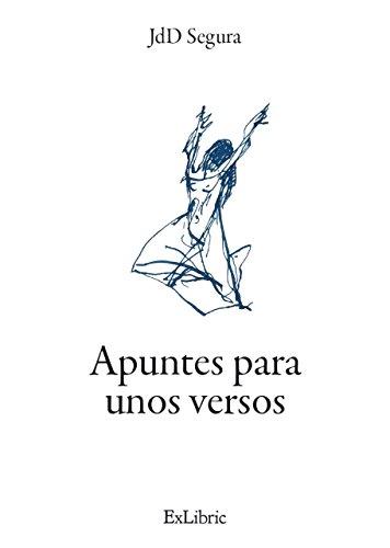 Apuntes para unos versos eBook: Baena, Juan de Dios Segura: Amazon ...