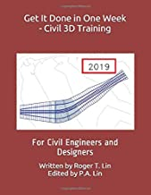 Get It Done in One Week - Civil 3D Training: For Civil Engineers and Designers