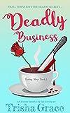 Deadly Business: An Emily Bennett Mystery
