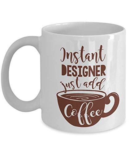Taza de regalo de café y té de diseñador instantáneo para diseñador de moda, diseñador de interiores, diseñador gráfico, diseñador eléctrico, diseñador de automóviles, diseñador de cabello y diseñador