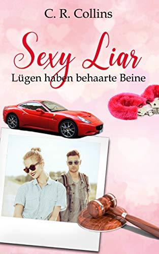 Sexy Liar - Lügen haben behaarte Beine