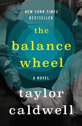 The Balance Wheel: A Novel