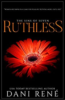 Ruthless (Sins of Seven Book 4) by [Dani René, Candice Royer]